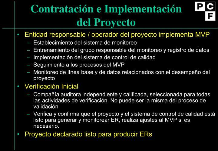Contratación e Implementación del Proyecto