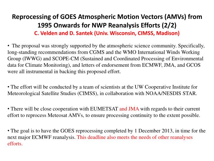 Reprocessing of GOES Atmospheric Motion Vectors (AMVs) from 1995 Onwards for NWP Reanalysis Efforts (2/2)