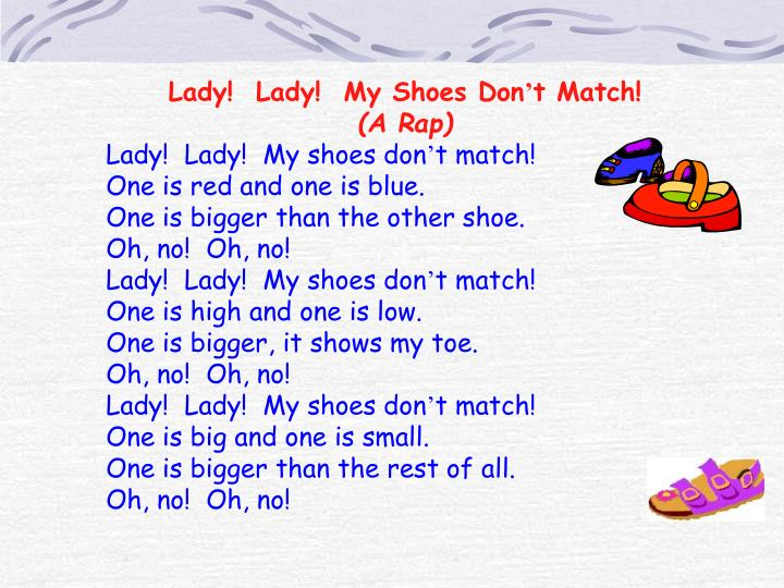 Lady!  Lady!  My Shoes Don