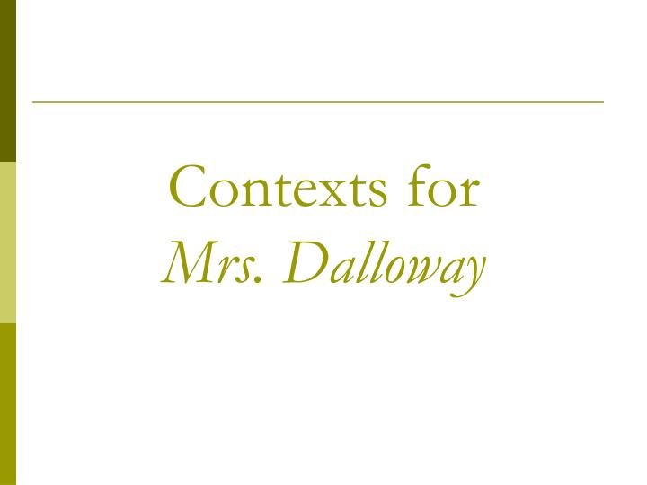 Contexts for mrs dalloway