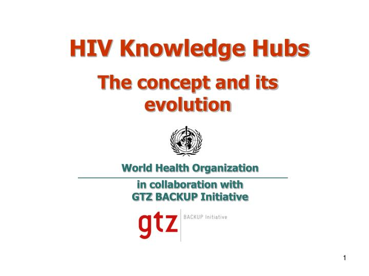 Hiv knowledge hubs