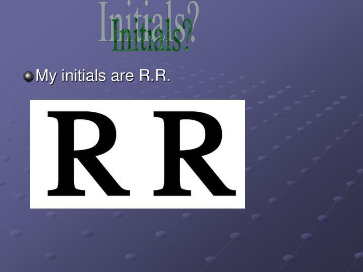 Initials?
