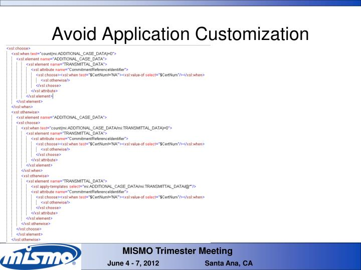 Avoid Application Customization