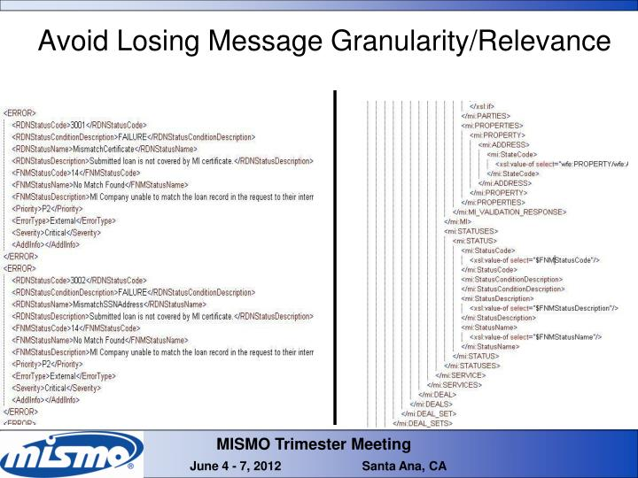 Avoid Losing Message Granularity/Relevance