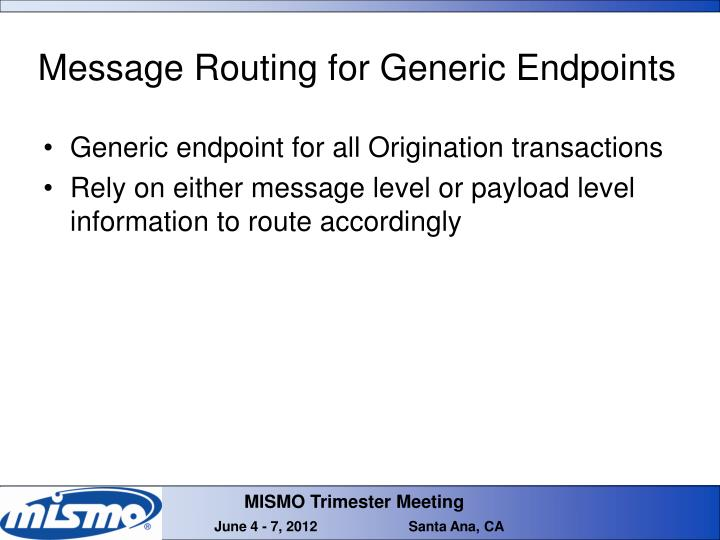 Message Routing for Generic Endpoints