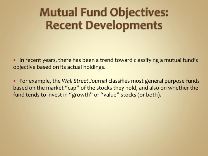 Mutual Fund Objectives: