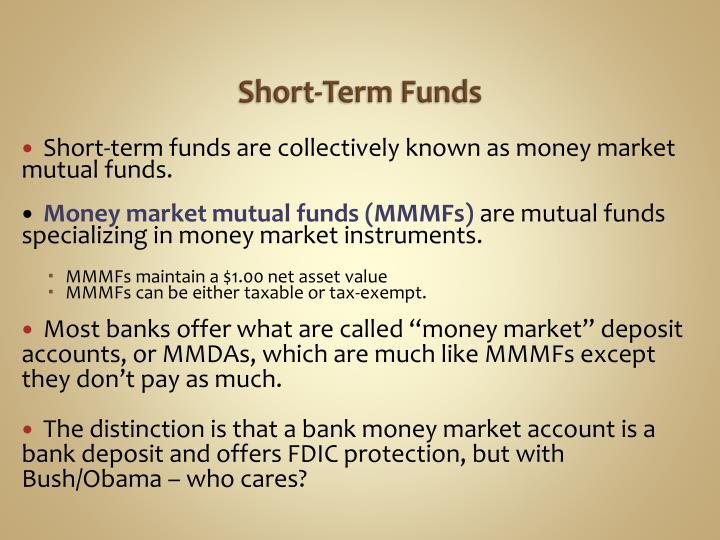 Short-Term Funds