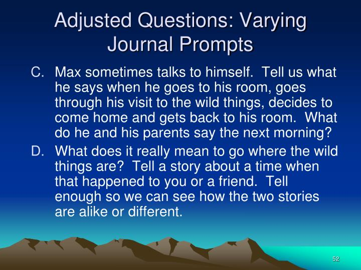 Adjusted Questions: Varying Journal Prompts