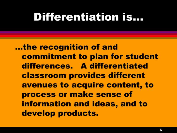 Differentiation is...