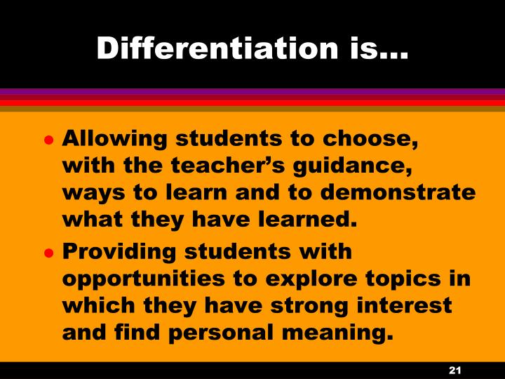 Differentiation is…