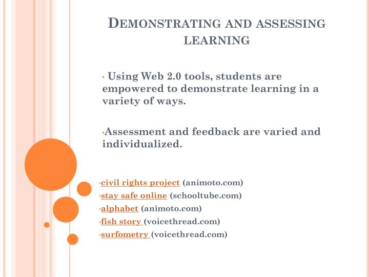 Demonstrating and assessing learning