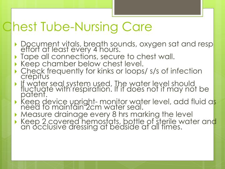 Chest Tube-Nursing Care