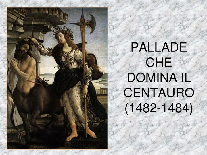 PALLADE CHE DOMINA IL CENTAURO (1482-1484)