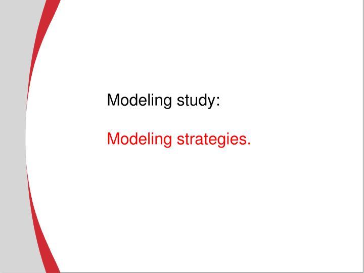 Modeling study:
