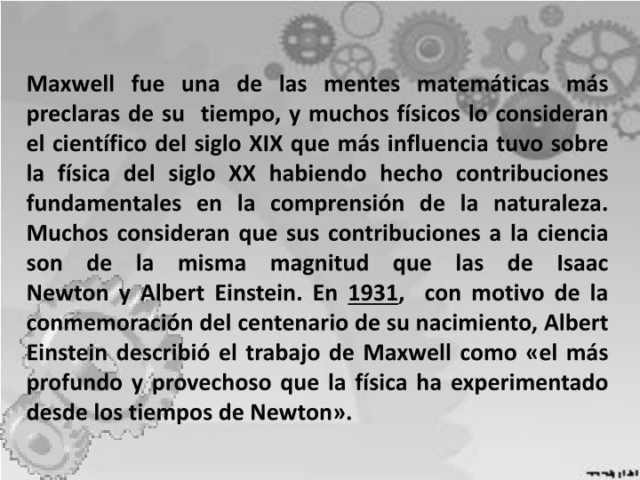 Maxwell fue una de las mentes matemáticas más preclaras de