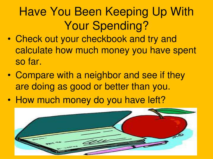 Have You Been Keeping Up With Your Spending?
