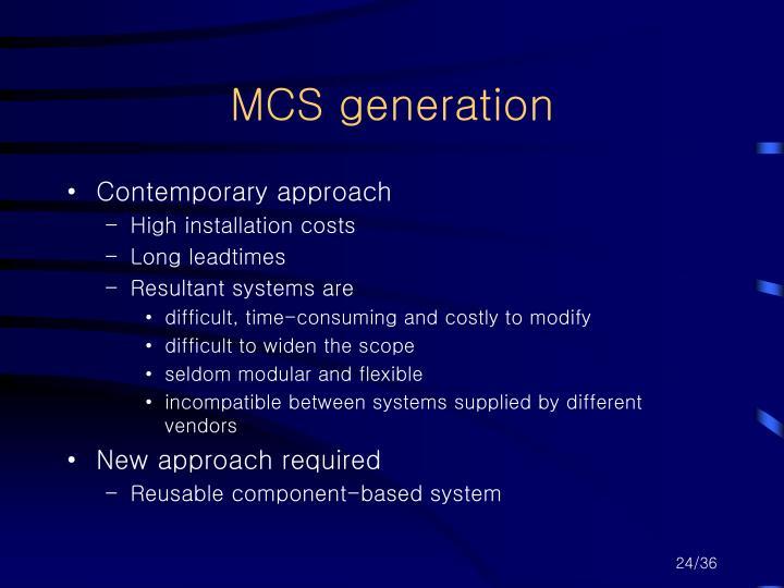 MCS generation