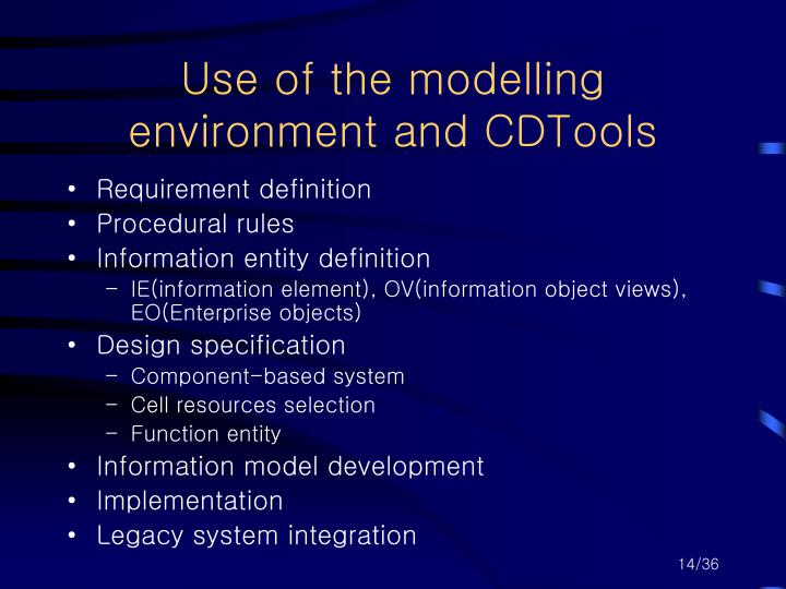 Use of the modelling environment and CDTools