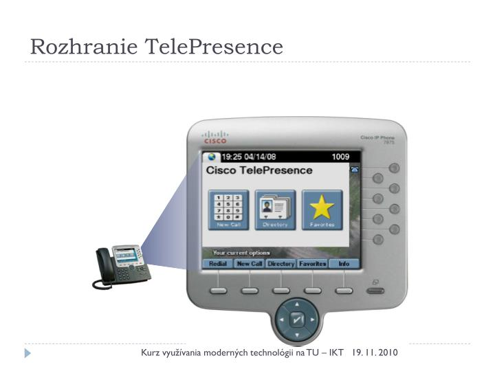 Rozhranie TelePresence