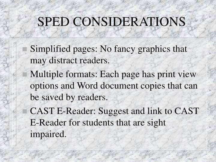 SPED CONSIDERATIONS