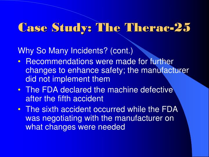 Case Study: The Therac-25