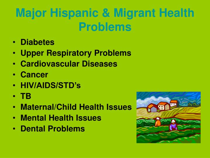 Major Hispanic & Migrant Health Problems