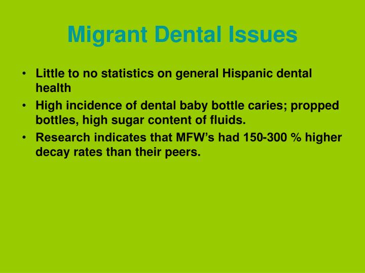 Migrant Dental Issues