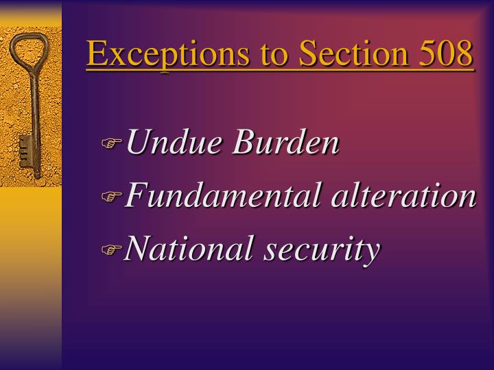 Exceptions to Section 508