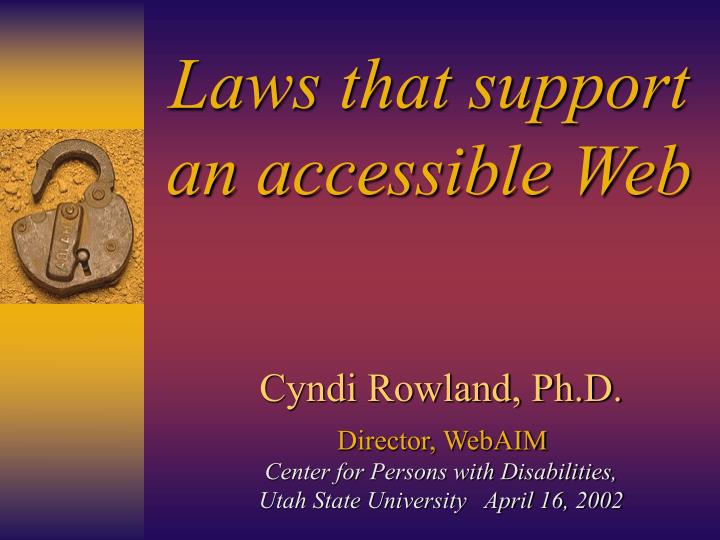 Laws that support an accessible Web