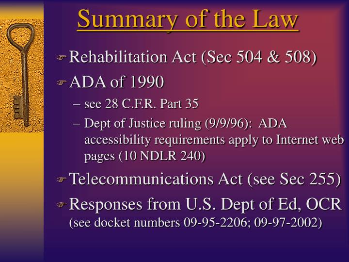 Summary of the Law
