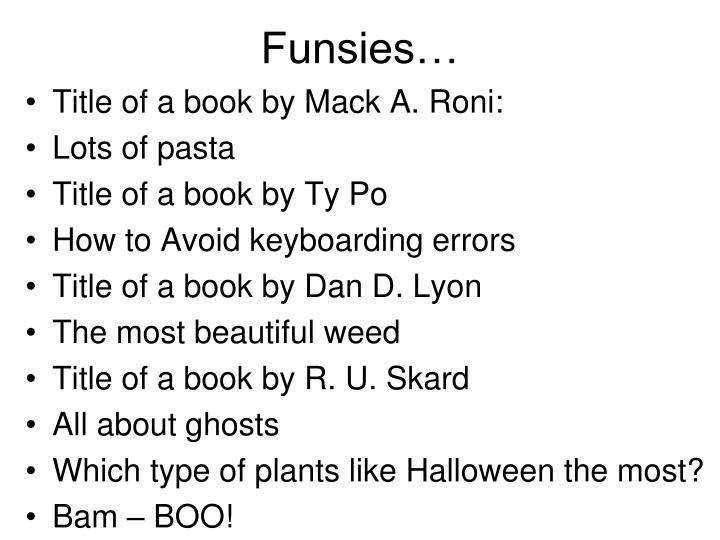 Funsies…
