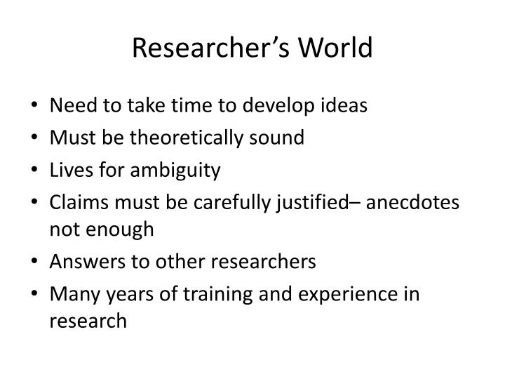 Researcher's World