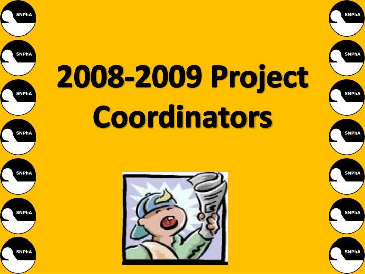 2008-2009 Project Coordinators