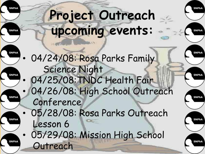 Project Outreach upcoming events: