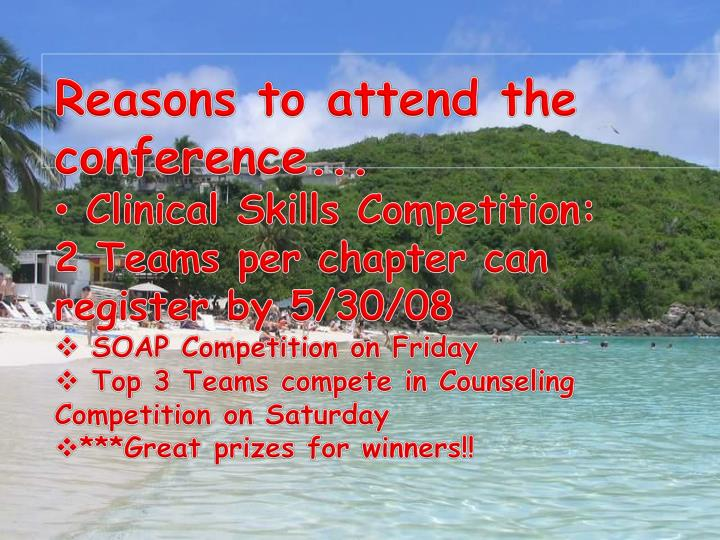 Reasons to attend the conference...