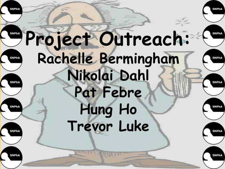 Project Outreach: