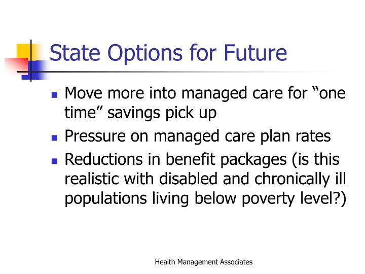 State Options for Future