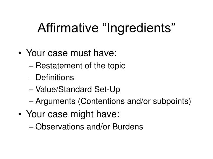 "Affirmative ""Ingredients"""