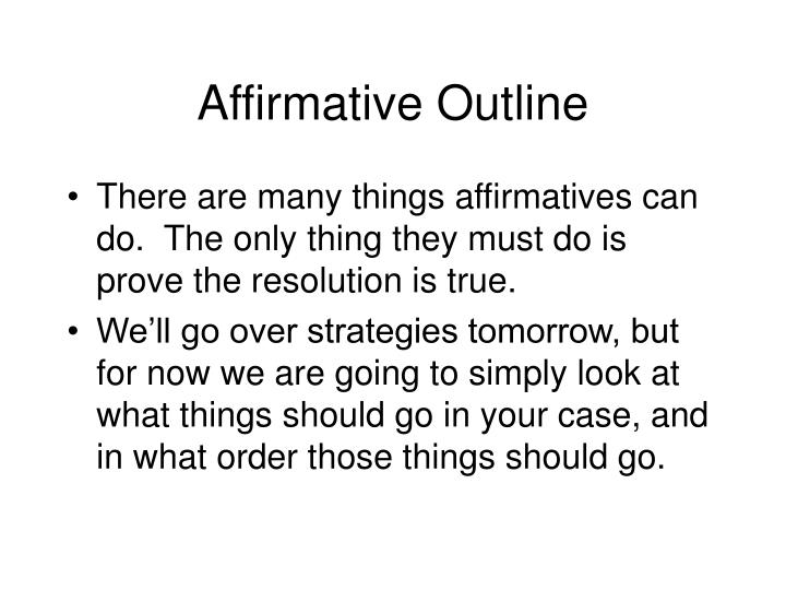 Affirmative Outline