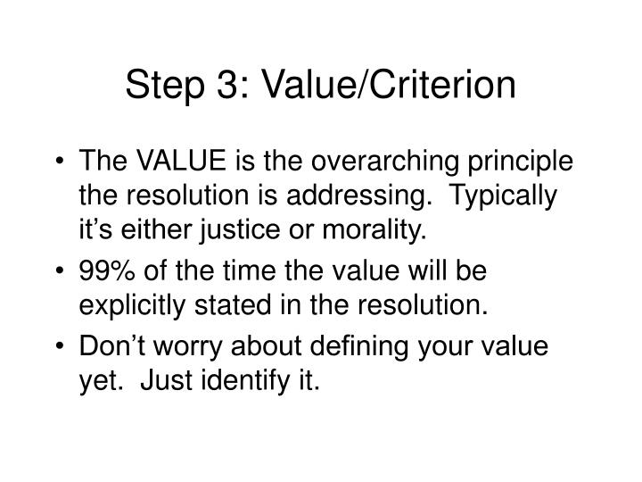 Step 3: Value/Criterion