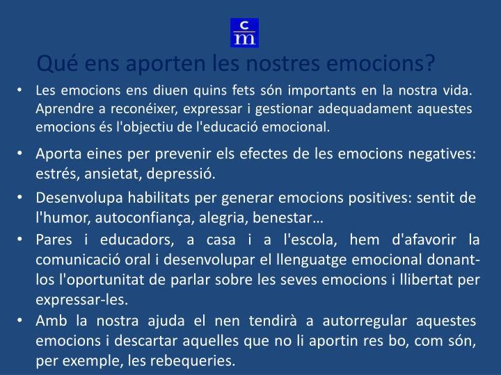 Qué ens aporten les nostres emocions?