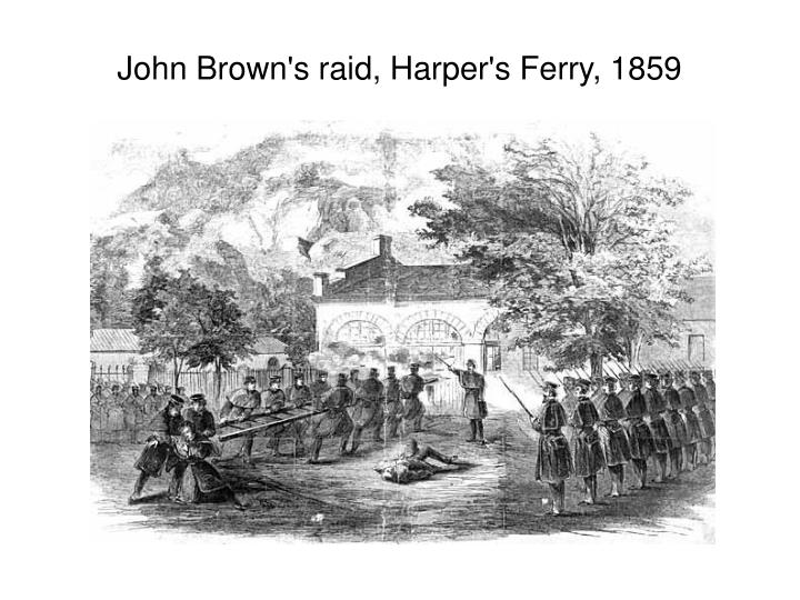 John Brown's raid, Harper's Ferry, 1859