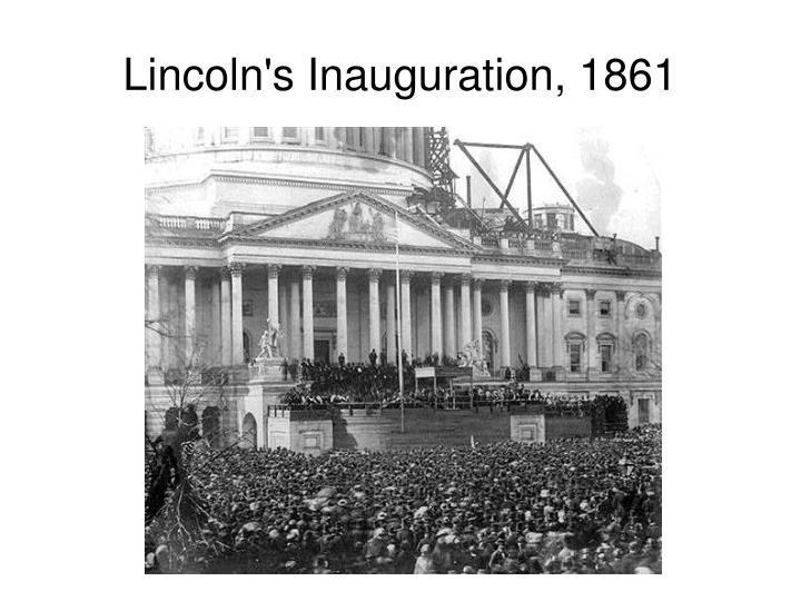 Lincoln's Inauguration, 1861