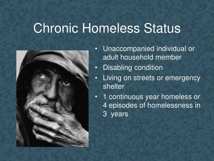 Chronic Homeless Status