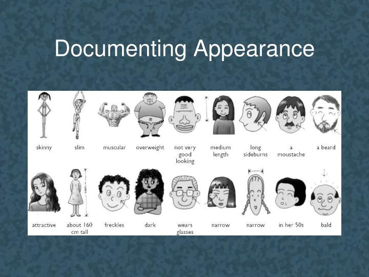 Documenting Appearance