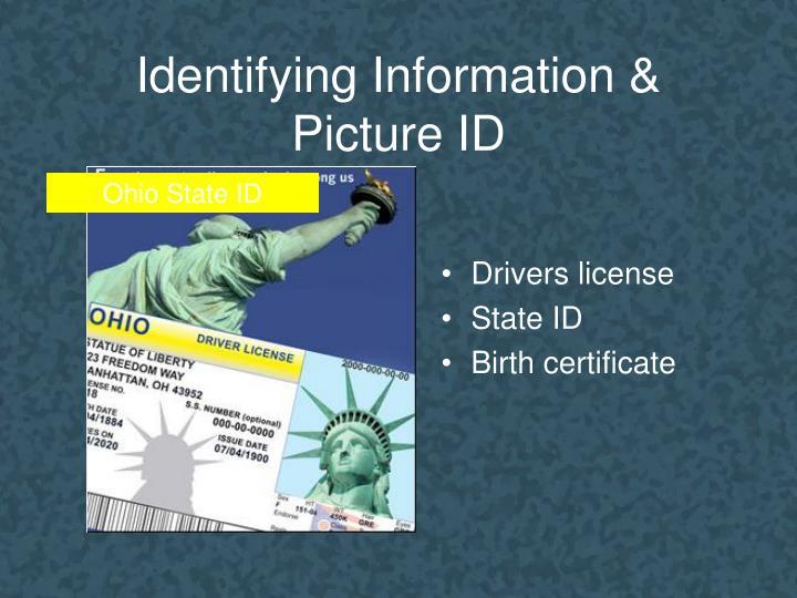 Identifying Information &