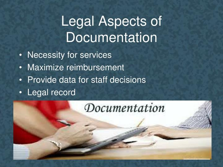 Legal Aspects of Documentation