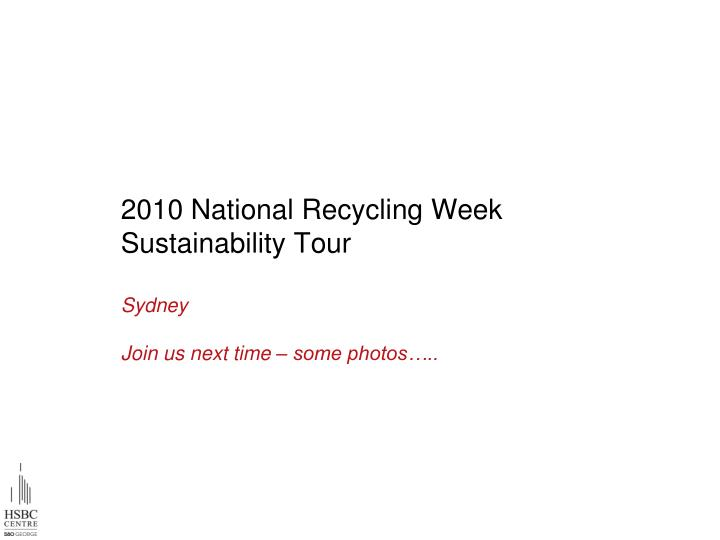 2010 National Recycling Week