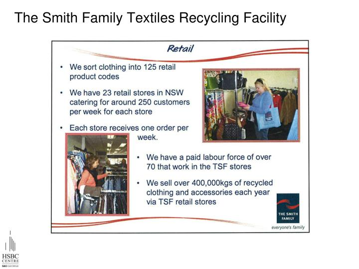 The Smith Family Textiles Recycling Facility