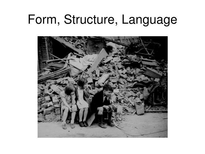 Form, Structure, Language